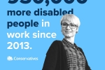 930000 more disabled people in work since 2013