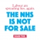 The NHS is Not for Sale